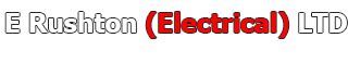 E Rushton Electrical LTD